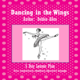 Dancing in the Wings 5 Day Lesson