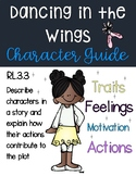 Dancing in the Wings Character Guide: Traits, Feelings, Motivations, Actions