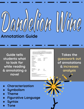 Dandelion Wine Annotation Guide
