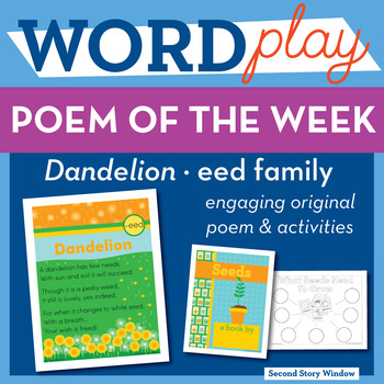 Dandelion - eed Word Family Poem of the Week