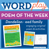 Dandelion - eed Word Family Poem of the Week - Long Vowel E Fluency Poem