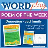 Dandelion - eed Word Family Poem of the Week - Long Vowel