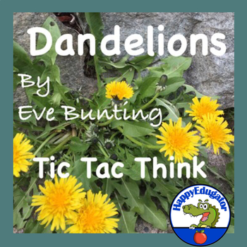 Dandelions by Eve Bunting Tic Tac Think and Writing Prompt Cards