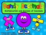 Dandy Decimals (Multiplication and Division of Decimals) MCC5.NBT.7