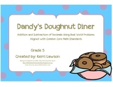 Dandy's Doughnut Diner: An Activity of Addition and Subtraction of Decimals