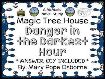 Danger in the Darkest Hour : Magic Tree House Special Edition #1 Novel Study