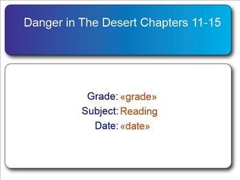 Danger in the Desert Test Chapters 11-15
