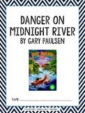 Danger on Midnight River by Gary Paulsen Novel Packet