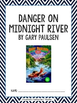 Danger on Midnight River Comprehension Packet