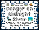 Danger on Midnight River (Gary Paulsen) Novel Study / Comprehension  (30 pages)