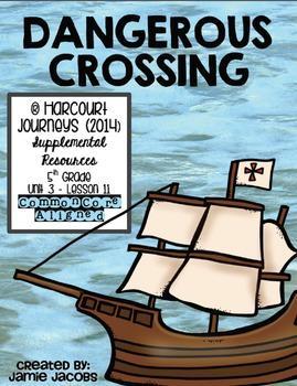 Dangerous Crossing (Journeys 5th Gr. - Supplemental Materials)