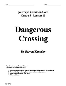 Journeys Common Core 5th - Dangerous Crossing Supplemental Packet for the SLP