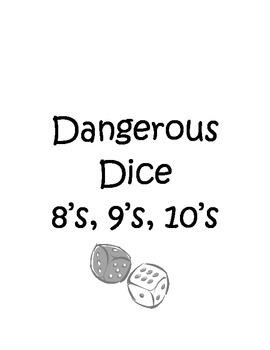 Dangerous Dice 8's, 9's, 10's
