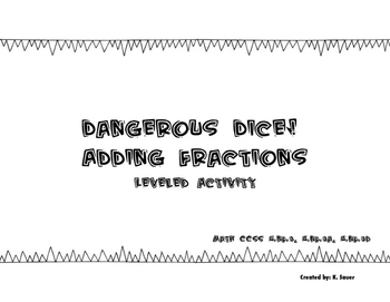 Dangerous Dice: Adding Fractions