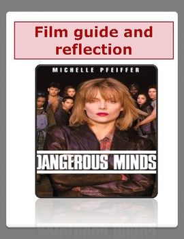 Dangerous Minds, (1999);  (starring Michelle Pfeiffer) -Movie Guide/Analysis