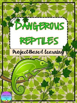 Dangerous Reptile Report (Guided Genius Hour)