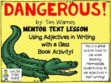 Dangerous! - Using a Picture Book to Teach about Adjective