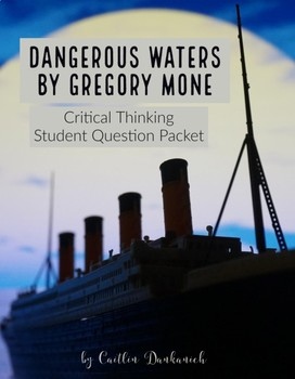 Dangerous Waters, Critical Thinking Student Question Packet