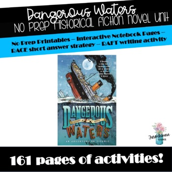 Dangerous Waters: Historical Fiction (the Titanic) COMPLETE novel unit and ISN