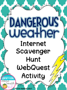 Dangerous Weather Internet Scavenger Hunt WebQuest Activity
