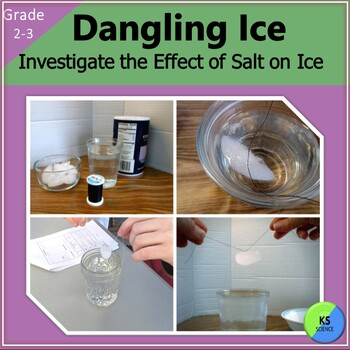 Dangling Ice:  A 2nd/3rd Grade Experiment on Freezing and Melting Points