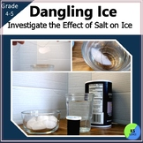Freezing And Melting Lab:  Dangling Ice Experiment with 4th/5th Grade