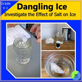 Dangling Ice:  Experimenting with Ice and Salt for Kindergarten and 1st Grade