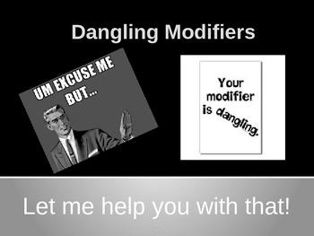 Dangling Modifiers Mini-Lesson