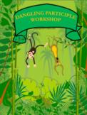 Dangling Participle Workshop Distance Learning