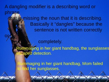 Dangling and Misplaced Modifiers