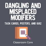 Dangling and Misplaced Modifiers: 32 Task Cards, Posters,