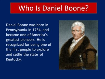 DANIEL BOONE ACTIVITY ( DANIEL BOONE POWERPOINT)
