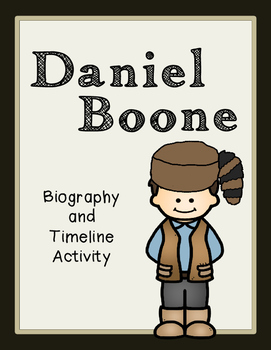 Daniel Boone Biography and Timeline Activity