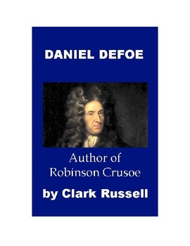 Daniel Defoe - Author of Robinson Crusoe