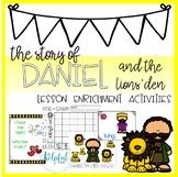 Daniel in the Lions' Den  - Lesson Enrichment Activities