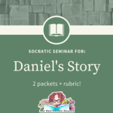 Daniel's Story Socratic Seminar packets and rubric