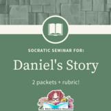 Daniel's Story Socratic Seminar packets and rubric