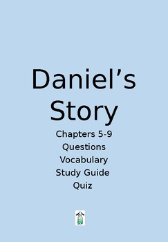 Daniel's Story chapters 5-9