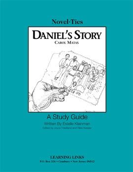Daniel's Story - Novel-Ties Study Guide