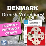 Valentines Around the World! Learn about Denmark, Write a Poem AND Make a Craft!