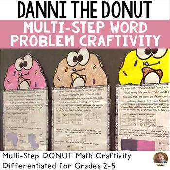 Danni the Donut Math Craftivity- Multi-Step Word Problem- Grades 2-5