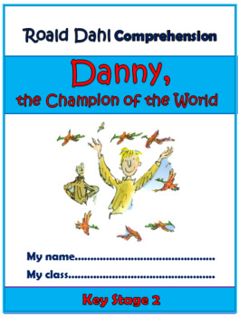 Danny, Champion of the World Comprehension Activities Booklet!