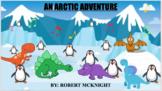 Danny Dinosaur & Friends: A Soundscape Book Series - #2 An Arctic Adventure