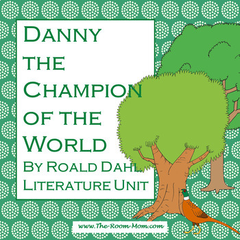 Danny the Champion of the World Novel Unit