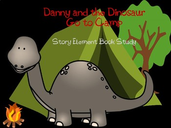 Danny and the Dinosaur Go to Camp Book Study Guide