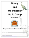 Danny and the Dinosaur Go to Camp {Comprehension and Written Response}