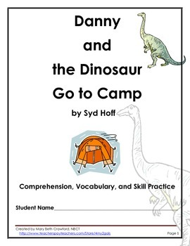 Danny and the Dinosaur Go to Camp {Comprehension and Writt