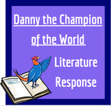 Danny the Champion of the World: Literature Writing Response