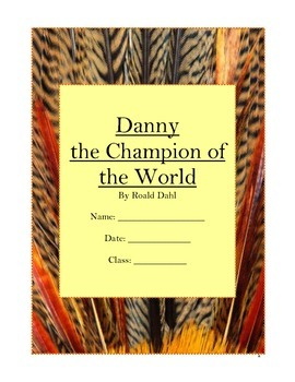 Danny the Champion of the World Novel Study