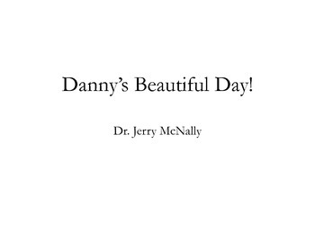 Danny's Beautiful Day: A Cuddle Up & Read To Me Book! PDF